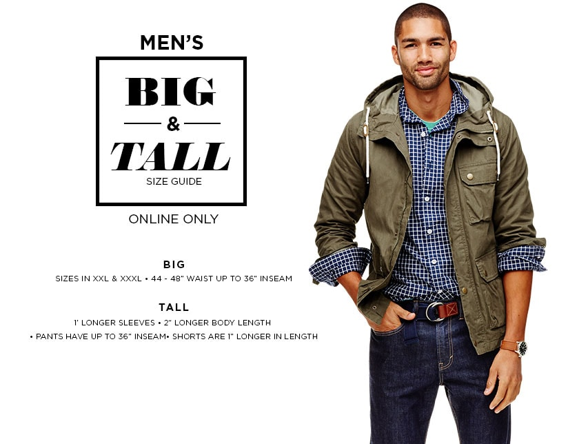 Men's Big & Tall size guide. Online Only. Tall: 1