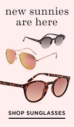 New sunnies are here, shop sunglasses.