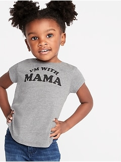"""I'm With Mama"" Tee for Toddler Girls"
